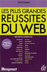 Les plus grandes Réussites du Web